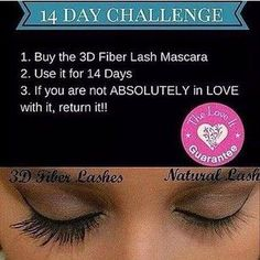 Younique mascara 14 day challenge.  Buy Younique mascara, try it for 14 days and if you are not in love return it.  We have a love it guarantee!  #youniquemascara https://www.youniqueproducts.com/lashestothemax/products/view/US-11101-02#.VbGcFfljpaZ