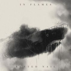 In Flames- Rusted Nail
