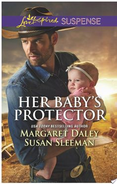 Her Baby's Protector By Margaret Daley, Susan Sleeman - More Than a Review