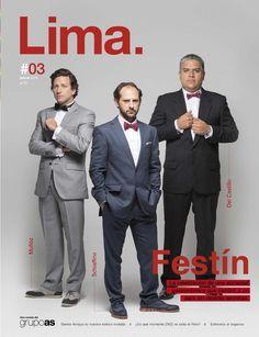 Lima - Edición 3  FESTÍN La celebración de una sociedad gastronómica que cambió a un país sin recetas secretas.