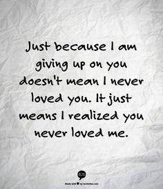 Its the saddest realization...