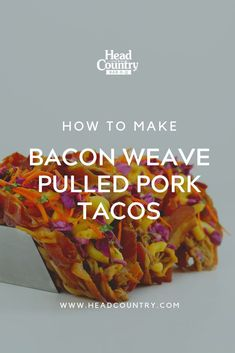 How to bacon weave these bacon weave taco shells for pulled pork tacos. Bbq Sauce Burger Recipe, Head Country Bbq Sauce Recipe, Burger Seasoning, Best Burger Recipe, Sauce Recipes, Best Bbq Recipes, Summer Grilling Recipes, Healthy Grilling, Bbq Chicken Wings