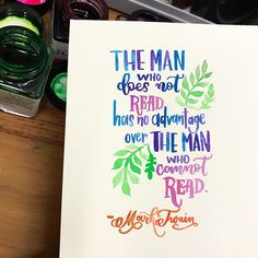 """251 Likes, 1 Comments - Calligrapholic (@calligrapholic_me) on Instagram: """"! #instalettering #instaquotes #marktwain #read #lettering #handlettering #brushlettering #freehand…"""""""