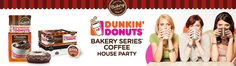 House Party > Dunkin' Donuts® Bakery Series® Coffee House Party