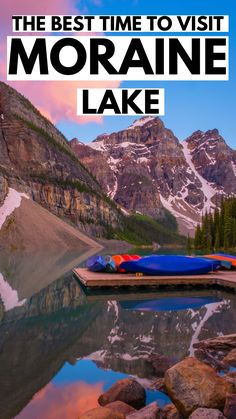 Moraine Lake in Banff National Park is easily one of the most beautiful places in the world. Here's the Alberta travel guide for when to visit #Moraine #Banff #NationalPark #Alberta