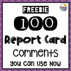 FREE I have included my three principles for report cards, as well as 100 report card comments that will help you complete your report cards with confidence. I've listed a variety of comments for Kindergarten Report Cards, Anecdotal Notes, Skills To Learn, Learning Skills, Life Skills, School Report Card, Report Card Comments, Report Card Template, Report Writing
