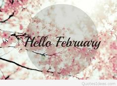 We have 70 Hello February quotes to bring in the new month. Welcome February and hopefully this month brings you blessings, happiness and joy. Welcome February Images, Hello February Quotes, February Wallpaper, Wallpaper For Facebook, February Month, Happy February, Picture Source, Picture Photo, New Month Wishes