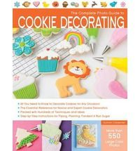 The Complete Photo Guide to Cookie Decorating $24
