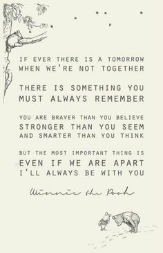 The best quote about friendship ever, from Christopher Robin to Winnie the Pooh. Love you Pooh! Life Quotes Love, Great Quotes, Me Quotes, Quotes Inspirational, Super Quotes, Eulogy Quotes, Quotes About Grief, Quotes About Loss, Dog Loss Quotes