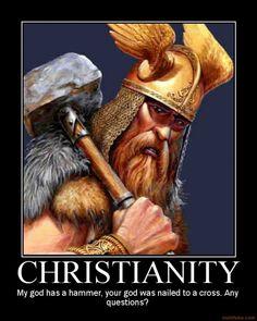 mythical god meme | christianity-thor-religion-funny-demotivational-poster-1234791600