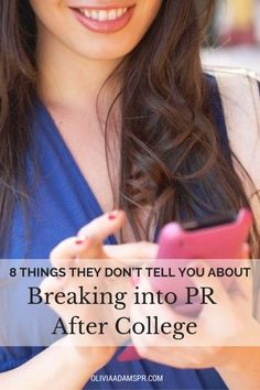 8 Things They Don't Tell You About Breaking Into PR After College