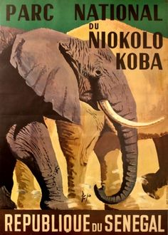 Senegal Parc National du Niokolo-Koba (elephant), 1960s - original vintage poster by Pipo listed on AntikBar.co.uk