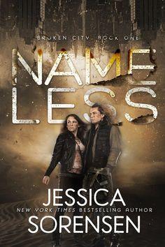 Nameless, Broken City Book 1 by Jessica Sorensen  Cover Design by Mae I Design