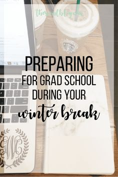 Planning for Graduate School During Winter Break!