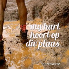 hart bly op plaas Farm Quotes, Life Quotes, Cowgirl Secrets, Afrikaanse Quotes, Quotes And Notes, True Words, Farm Life, Love Of My Life, Qoutes