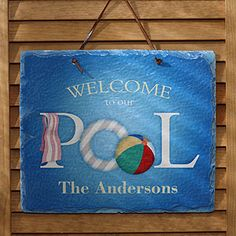 Welcome To Our Pool© Personalized Slate Plaque - great hostess gift idea! It's only $32.95 at PMall and you can customize it with any name or greeting! #Pool #BeachBall #Hostess