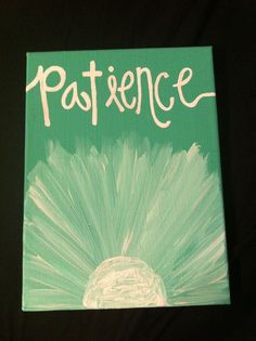 Canvas Painting Patience by MercifulJourneys on Etsy, $30.00 -- adorable for a baby's room!