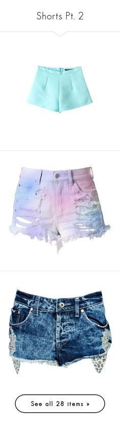 """""""Shorts Pt. 2"""" by brook-s18 ❤ liked on Polyvore featuring shorts, tailored shorts, blue shorts, bottoms, pants, short, high waisted ripped shorts, denim shorts, jean shorts and high waisted denim shorts"""
