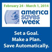 Happy America Saves Week!  Take Action to Improve Your Financial Future Outlook #ASW2014