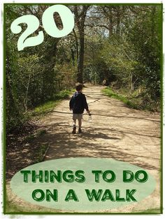 20 things to do on a walk with kids. These fun ideas will keep the kids busy during a nature walk.