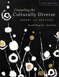 You Will download digital word/pdf files for Complete Solution Manual for Counseling the Culturally Diverse: Theory and Practice, 6th Edition by Derald Wing Sue, David Sue 9781118022023