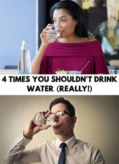 Drink Water! We hear all the time to drink water as much as we can, but today you will find out 4 Times You Shouldn't Drink Water (Really!)