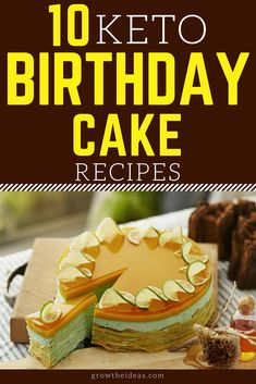 There's no such thing as a birthday without a cake! So if you're looking for something keto-friendly to serve, try any of these low-carb birthday cake recipes today. #keto #ketogenic #ketodiet #ketorecipes #ketogenicdiet #growtheideas