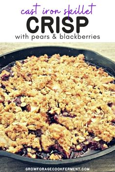 Skillet Pear and Blackberry Crisp: Late summer and fall is when pears are ripe is the perfect time to make this skillet pear and blackberry crisp! Blackberry Crisp, Real Food Recipes, Healthy Recipes, Food L, Crumble Topping, Cast Iron Cooking, Summer Fruit, Summer Recipes, Delicious Desserts