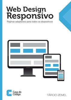 Livro Web Design Responsivo: Páginas adaptáveis para todos os dispositivos - E-book + Impresso R$ 69,90