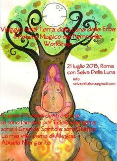 Roma,Luna delle Erbe, Nel Nome della Madre e Selva della Luna Seminario Viaggio nella Terra delle Grandi Madri