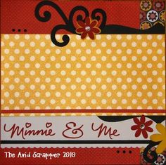 The Avid Scrapper: {Minnie & Me Disney Scrapbook Pages}