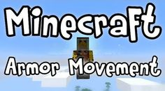 How to install Armor Movement Mod for Minecraft:  Download and install Minecraft Forge Download mod zip file Put downloaded zip file into %appdata%/.minecraft/mods/ folder. Do not unzip it. If you don't have a mods folder, create one Done