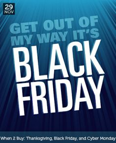Get out of my way it's #BlackFriday