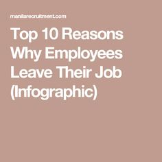Top 10 Reasons Why Employees Leave Their Job (Infographic)