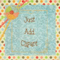 Just Add Clipart: http://justaddclipart.blogspot.com/