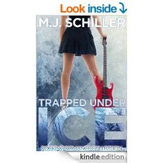 TRAPPED UNDER ICE (Rocking Romance series Book 1) - Kindle edition by M.J. Schiller. Romance Kindle eBooks @ Amazon.com. 314 pages; Chad, lead singer of the rock band Trapped Under Ice is haunted by his past. Beth is a widow still shadowed by sorrow.  Chad comes to her rescue when her and her daughter are attacked in the stadium bathroom. Sparks fly.