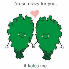 I'm so crazy for you it kales me
