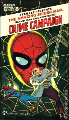 """Marvel Novel Series #8 The Amazing Spider-Man in """"Crime Campaign"""" (1979) by Paul Kupperberg. Cover art by Bob Larkin."""