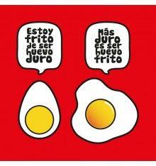 Qué difícil es ser huevo ...
