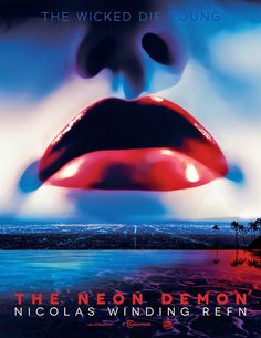 Nicolas Winding Refn's The Neon Demon