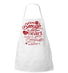 Quality Hoodies and tees... http://zapbest.com/products/cute-enough-apron Made just for you! Printed in USA Fast Shipping! In Stock. Can Ship