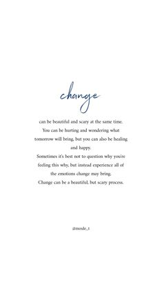 Self love quotes - I know it's easier said than done, but allow your emotions to flow while change happens Self Love Quotes, Change Quotes, Quotes To Live By, Flow Quotes, Finding Happiness Quotes, Pain Quotes, Happy Quotes, Poetry Quotes, Words Quotes