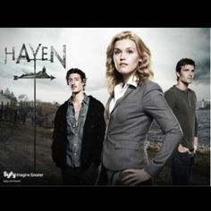Haven - SyFy Series  One of my favorite shows