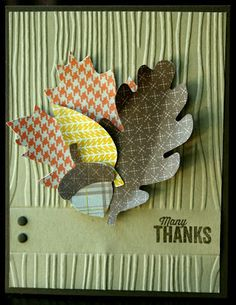 Klompen Stampers (Stampin' Up! Demonstrator Jackie Bolhuis): Big Shot More Ideas With Embossing Folders Homemade Greeting Cards, Homemade Cards, Embossing Machine, Embossing Folder, Thanksgiving Cards, Fall Cards, Man Birthday, Cute Cards, Scrapbook Cards