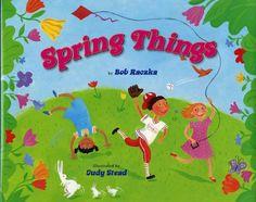 Spring things  / by Bob Raczka