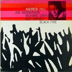 Andrew Hill | Black Fire (1964) | Blue Note 4151 | Cover Design by Reid Miles