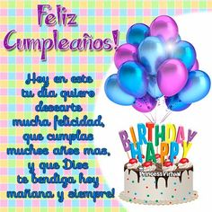 Spanish Birthday Wishes, Happy Birthday Notes, Birthday Wishes For Daughter, Happy Birthday Wishes Cards, Birthday Poems, Happy Birthday Celebration, Happy Birthday Images, Birthday Pictures, Birthday Greetings