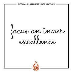 Starts inside you. Choose excellence, everyday.