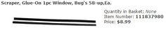 Scraper, Glue-On 1pc Window, Bug's 58-up,Ea.  Item Number: 111837980 Price: $8.99 This is a cost effective way to put on a scraper. #aircooled #combi #1600cc #bug #kombilovers #kombi #vwbug #westfalia #VW #vwlove #vwporn #vwflat4 #vwtype2 #VWCAMPER #vwengine #vwlovers #volkswagen #type1 #type3 #slammed #safariwindow #bus #porsche #vwbug #type2 #23window #wheels #custom #vw #EISPARTS