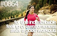 Fitness Matters #102: For the indescribable feeling of awesomeness after a good workout.